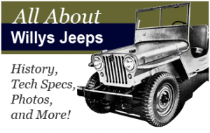 Willys Jeep History, Tech Specs and More...